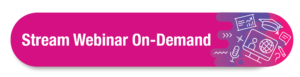 Stream webinar on-Demand